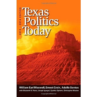 Texas Politics Today, 2013-2014 Edition, New Book (9781133602125)