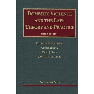 Schneider, Hanna, Sack, and Greenberg's Domestic Violence and the Law, 3d (University Casebook Series), New Book (9781599419299)