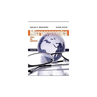 Microeconomics: Theory and Applications, New Book (9781118065549)