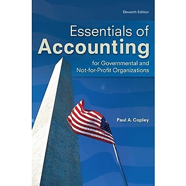 Essentials of Accounting for Governmental and Not-for-Profit Organizations, (9780078025457)