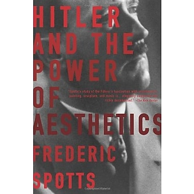 Hitler and the Power of Aesthetics, Used Book (9781590201787)