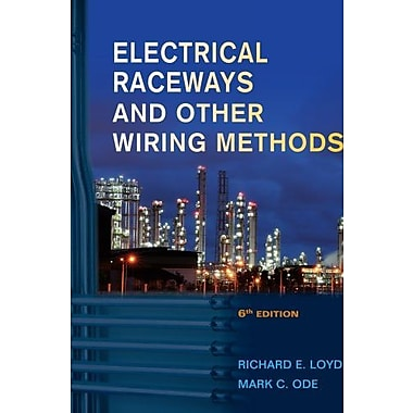 Electrical Raceways & Other Wiring Methods, New Book (9781133693376)