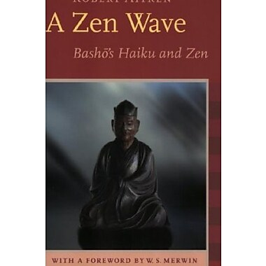 A Zen Wave: Basho's Haiku and Zen, Used Book (9781593760083)