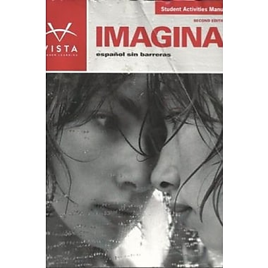 Imagina: Espanol sin barreras, Student Activities Manual, 2nd edition, New Book (9781605761596)