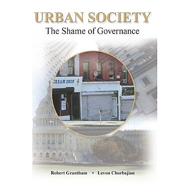 Urban Society: The Shame of Governance, (9781597380270)