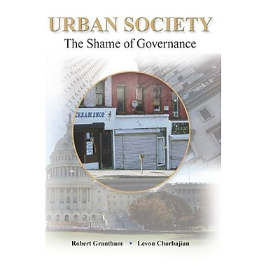Urban Society: The Shame of Governance, Used Book (9781597380270)