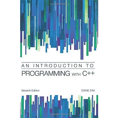 Introduction to Programming with C++, New Book (9781285061474)