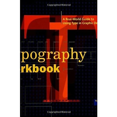 Typography Workbook: A Real-World Guide to Using Type in Graphic Design, New Book (9781592530816)