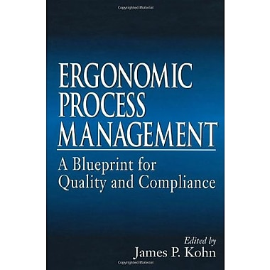 Ergonomics Process Management: A Blueprint for Quality and Compliance, Used Book (9781566702263)