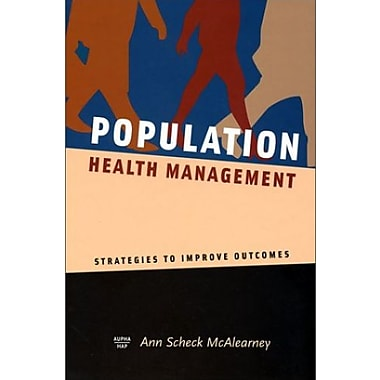 Population Health Management: Strategies to Improve Outcomes, (9781567931877)