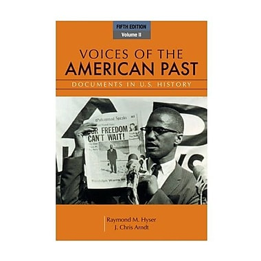 Voices of the American Past, Volume II, New Book (9781111341268)