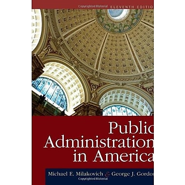 Public Administration in America, Used Book (9781111828011)