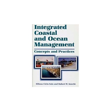 Integrated Coastal and Ocean Management: Concepts And Practices (Constraints Management), New Book (9781559636049)