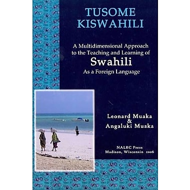 Tusome Kiswahili / Let's Read Swahili: Intermediate Level (Swahili and English Edition), New Book (9781597030106)