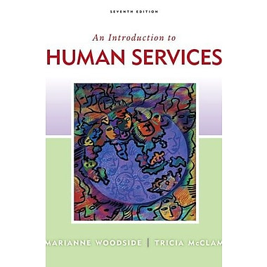 Bundle: An Introduction to Human Services, 7th + DVD, Used Book (9781111870515)