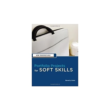 New Perspectives: Portfolio Projects for Soft Skills (New Perspectives Series), Used Book (9781111581558)
