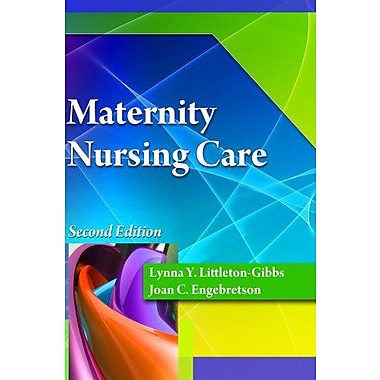 Maternity Nursing Care (Better Solution for Your Combo Course), (9781111543112)