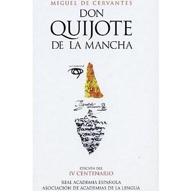 Don Quijote de la Mancha (Edicion del IV Centenario) (Spanish Edition), New Book (9788420467283)