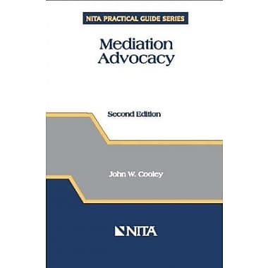 Mediation Advocacy (NITA Practical Guide Series), New Book (9781556817809)