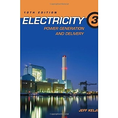 Electricity 3: Power Generation and Delivery, Used Book (9781111646738)