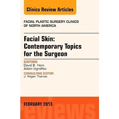 Facial Skin: Contemporary Topics for the Surgeon, An Issue of Facial Plastic Surgery Clinics, Used Book (9781455770861)