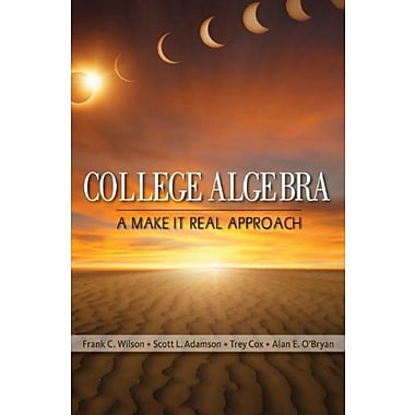 Student Solutions Manual for Wilson's College Algebra: Make it Real, Used Book (9781111988852)