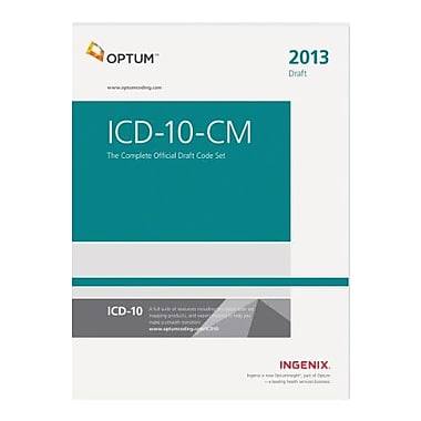 ICD-10-CM: The Complete Official Draft Code Set--2013 Edition, New Book (9781601516299)