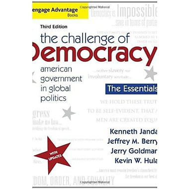 The Challenge of Democracy, Essentials: American Government in Global Politics, 3rd Edition, New Book (9781111832582)