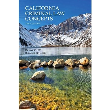 California Criminal Law Concepts (13th Edition), New Book (9781269149204)