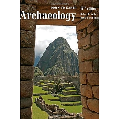 Archaeology: Down to Earth, New Book (9781133608646)