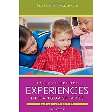 Early Childhood Experiences in Language Arts: Early Literacy, New Book (9781111832612)