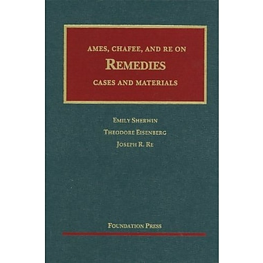 Ames, Chafee, and Re on Remedies, New Book (9781599418636)