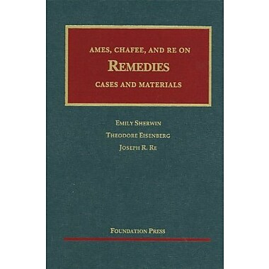 Ames, Chafee, and Re on Remedies (9781599418636)
