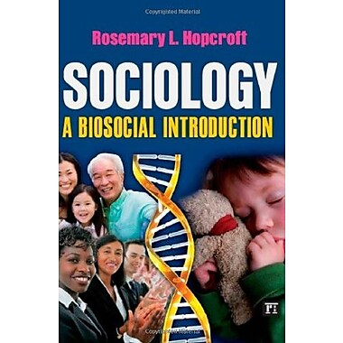 Sociology: A Biosocial Introduction, Used Book (9781594518010)