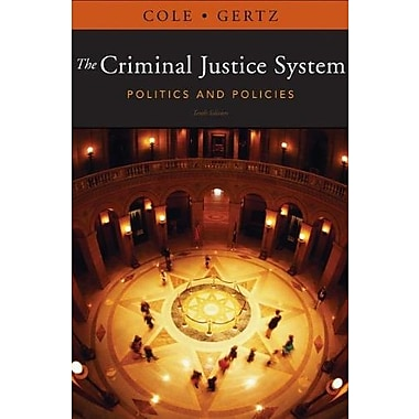 The Criminal Justice System: Politics and Policies, (9781111346638)