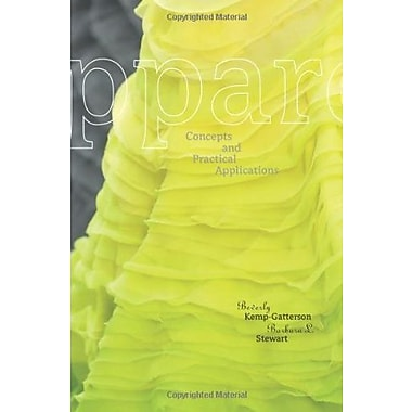 Apparel: Concepts and Practical Applications, New Book (9781563674815)