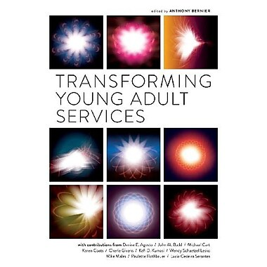 Transforming Young Adult Services, New Book (9781555709075)