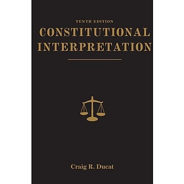 Constitutional Interpretation, (9781111832988)