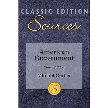 Classic Edition Sources: American Government, Used Book (9780073379838)