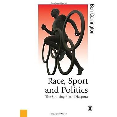 Race, Sport & Politics: The Sporting Black Diaspora, New Book (9781412901024)
