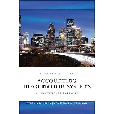 Accounting Information Systems: A Practitioner Emphasis, Used Book (9781111219512)