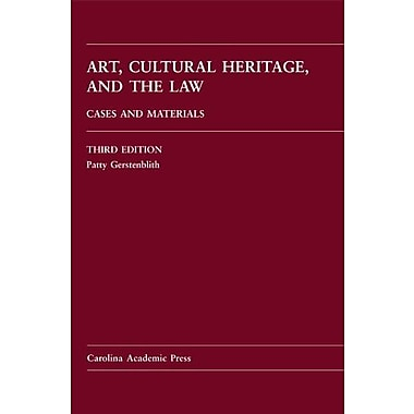 Art, Cultural Heritage, and the Law: Cases and Materials, Used Book (9781611632040)