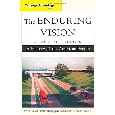 Cengage Advantage Books: The Enduring Vision, New Book (9781111341558)