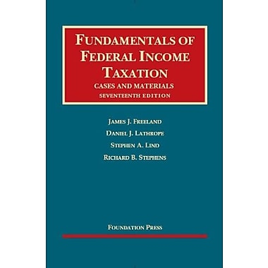 Fundamentals of Federal Income Taxation, 17th (University Casebook Series), New Book (9781609303570)