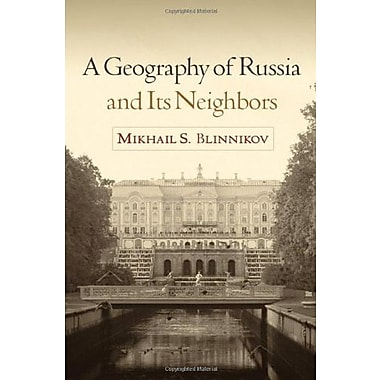 A Geography of Russia and Its Neighbors (Texts in Regional Geography), New Book (9781606239339)