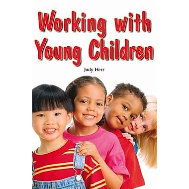 Working with Young Children, New Book (9781590708132)