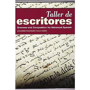 Taller de Escritores, Grammar and Composition for Advanced Spanish, (9781617672057)