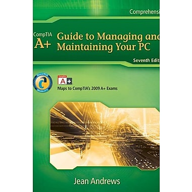 Bundle: A+ Guide to Managing & Maintaining Your PC, 7th + Supporting Windows 7, New Book (9781111656058)