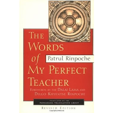 The Words of My Perfect Teacher, Revised Edition (Sacred Literature Series), New Book (9781570624124)
