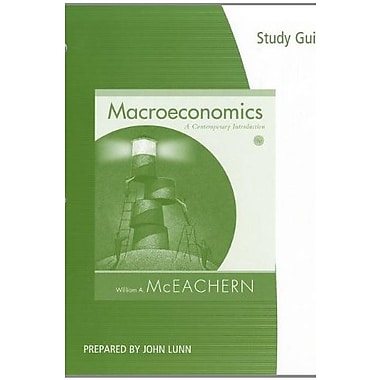 Study Guide for McEachern's Macroeconomics, Used Book (9781111222413)